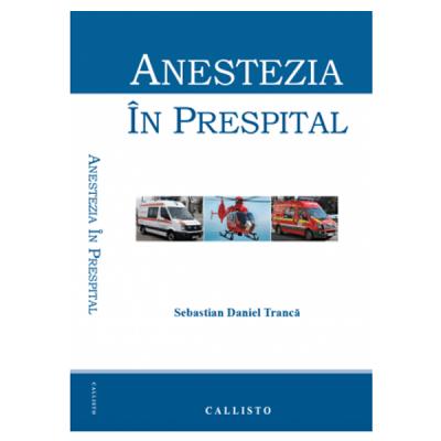 Anestezia in prespital
