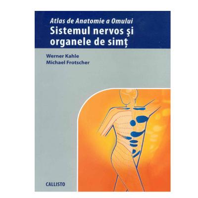 Atlas de Anatomie a Omului, Sistemul Nervos si Organele de Simt