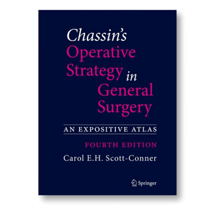 Chassin's Operative Strategy in General Surgery, An Expositive Atlas