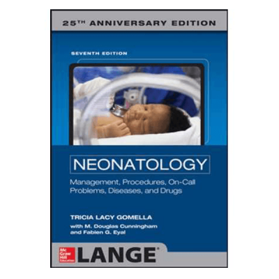 Neonatology Management, Procedures, On-Call Problems, Diseases, and Drugs