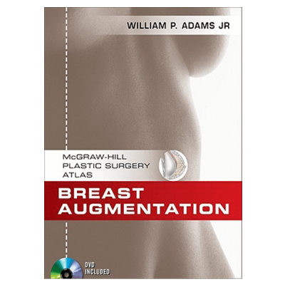 Breast Augmentation: An Operative Atlas with DVD