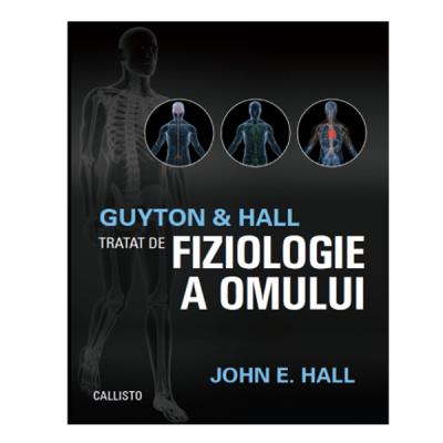 Guyton&Hall, Tratat de fiziologie a omului