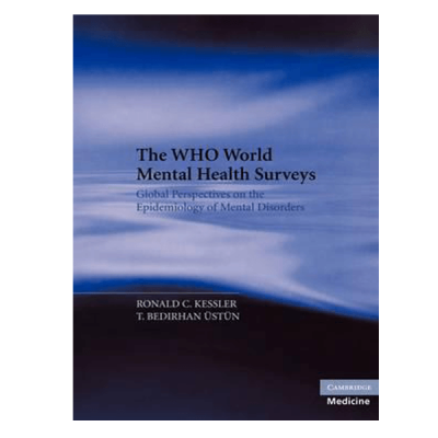 The WHO World Mental Health Surveys Global Perspectives on the Epidemiology of Mental Disorders