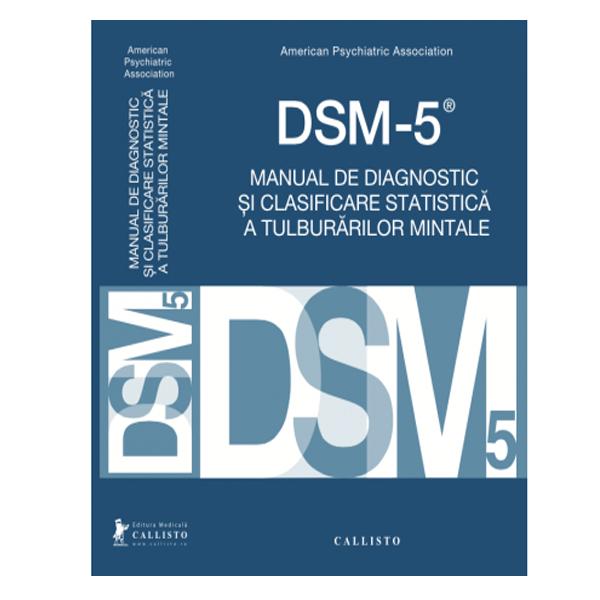 DSM-5, Manual de Diagnostic si Clasificare Statistica a Tulburarilor Mintale | medizone.ro